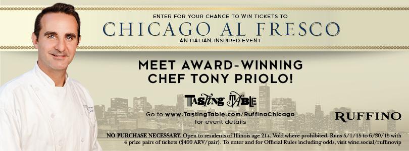 Ruffino Chicago Al Fresco Sweepstakes with Tony Priolo