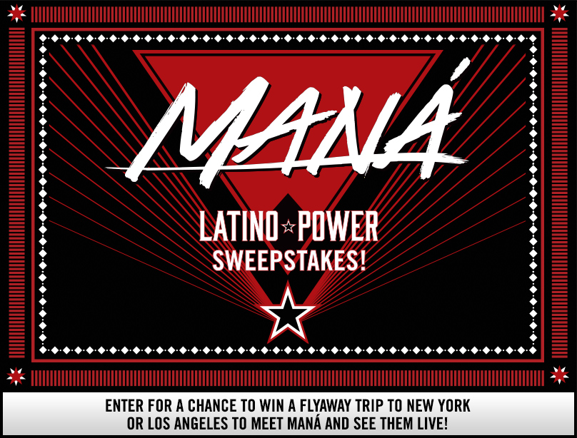 Maná Latino Power Double Flyaway Sweepstakes!