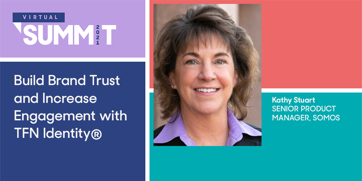 Build Brand Trust and Increase Engagmeent with  TFN Identity®