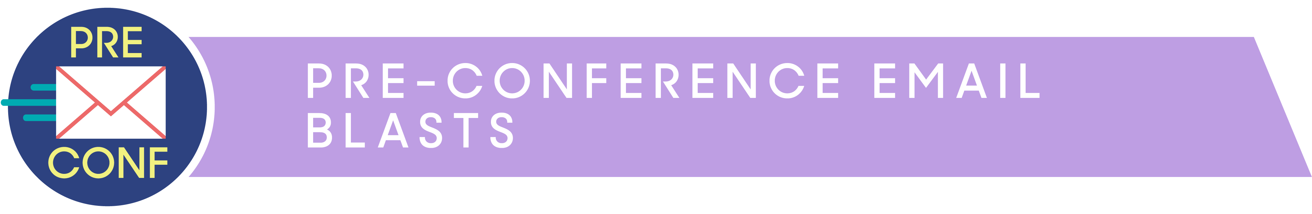Pre-Conference Email Blasts