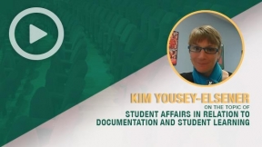 Kim Yousey-Elsener on the Topic of Student Affairs in Relation to Documentation and Student Learning
