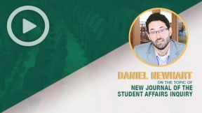 Daniel Newhart on the New Journal of Student Affairs Inquiry