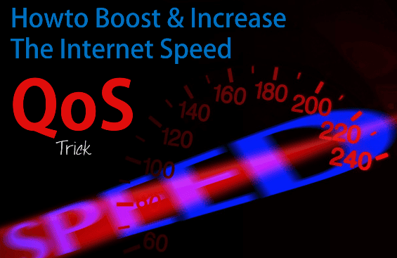 What's QoS? How To Boost & Increase The Internet Speed by ...