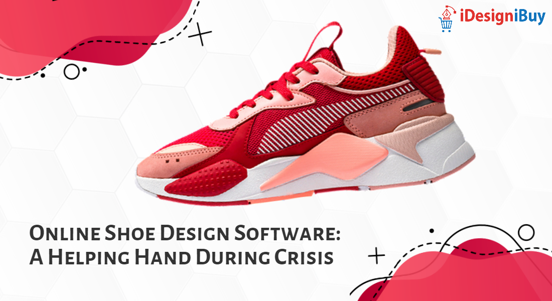 Shoe Design Software: Helping During Crisis (Posts by iDesigniBuy)