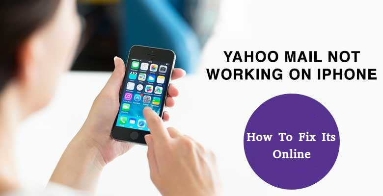 Why is my Yahoo Mail Not Working on iPhone and How to fix its