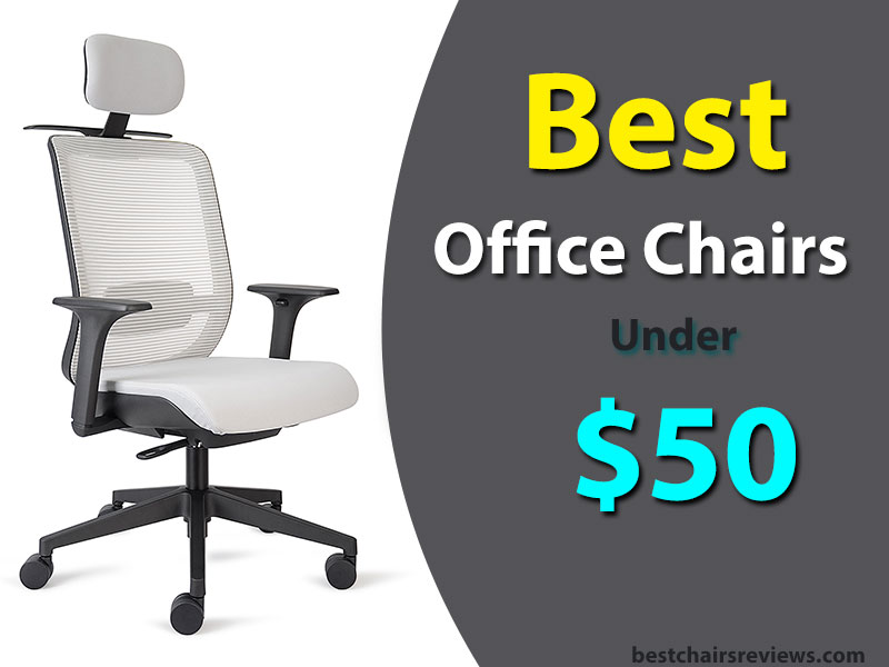 7 Best Office Chairs Under $50 | Posts by Best Chair ...