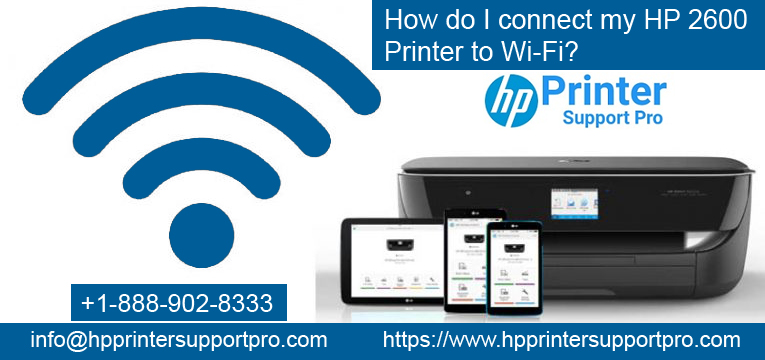 How do I connect my HP 2600 printer to Wi-Fi? | Posts by ...