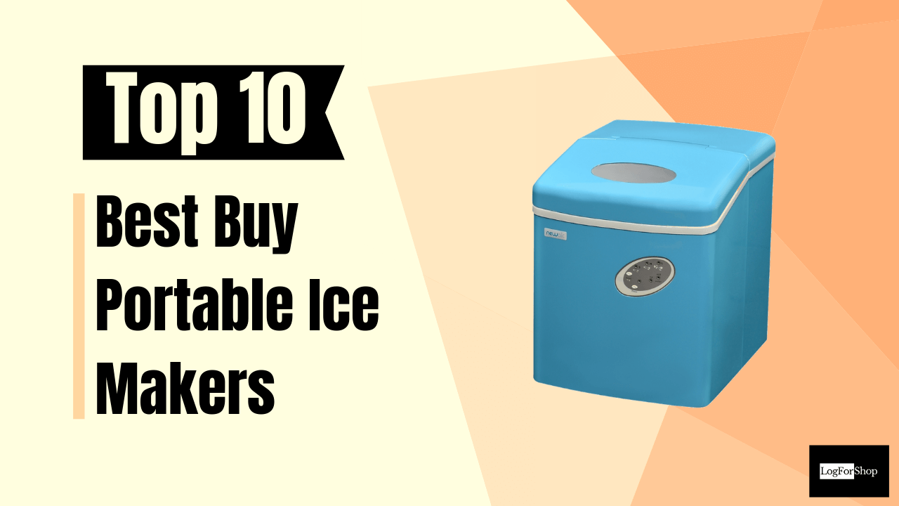 Top 10 Best Buy Portable Ice Makers   Posts by LogForShop ...
