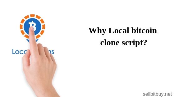 Why the people are choosing Local bitcoin clone script