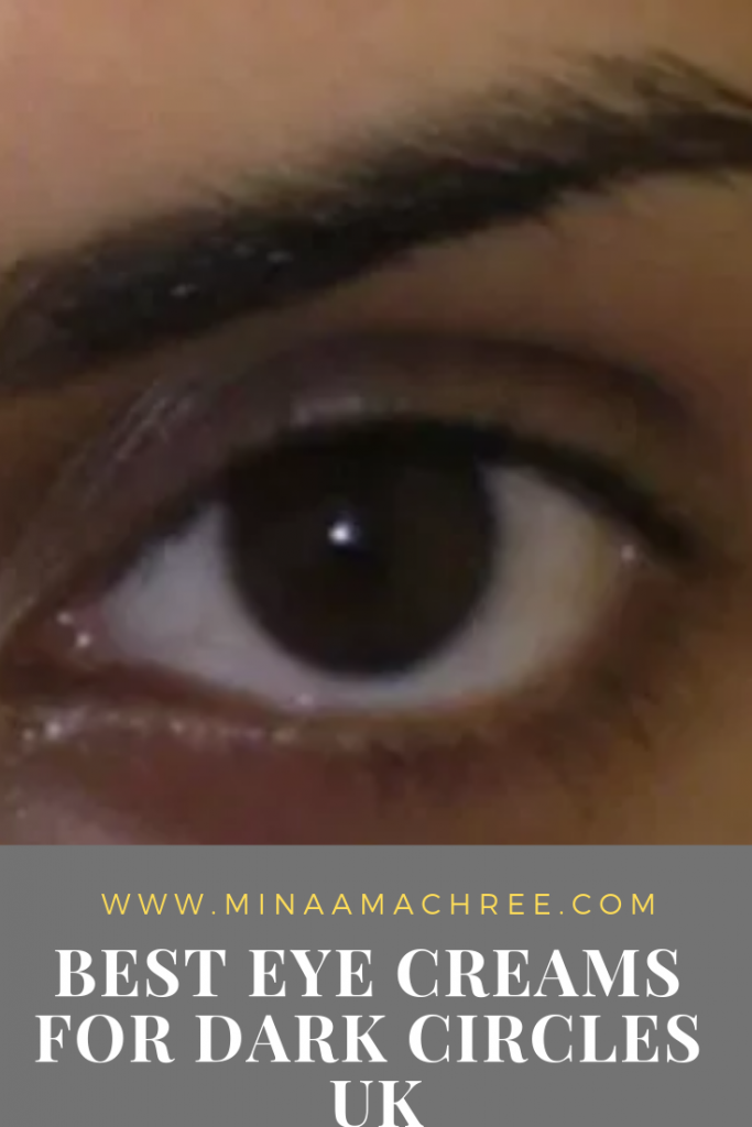 Best Eye Creams For Dark Circles Uk Posts By Mina Bloglovin