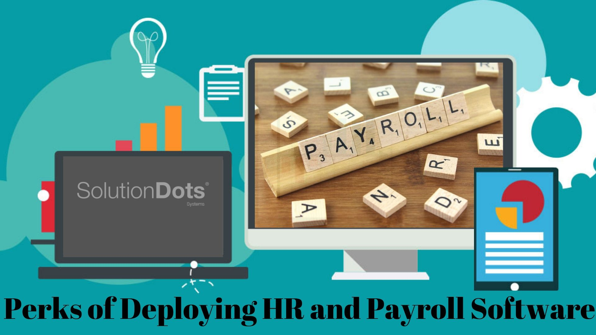 Perks of Deploying HR and Payroll Software | Posts by Faizan