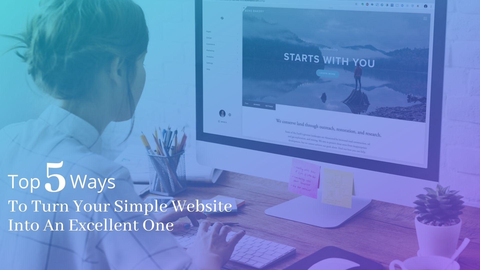 Top 5 Ways To Turn Your Simple Website Into An Excellent One