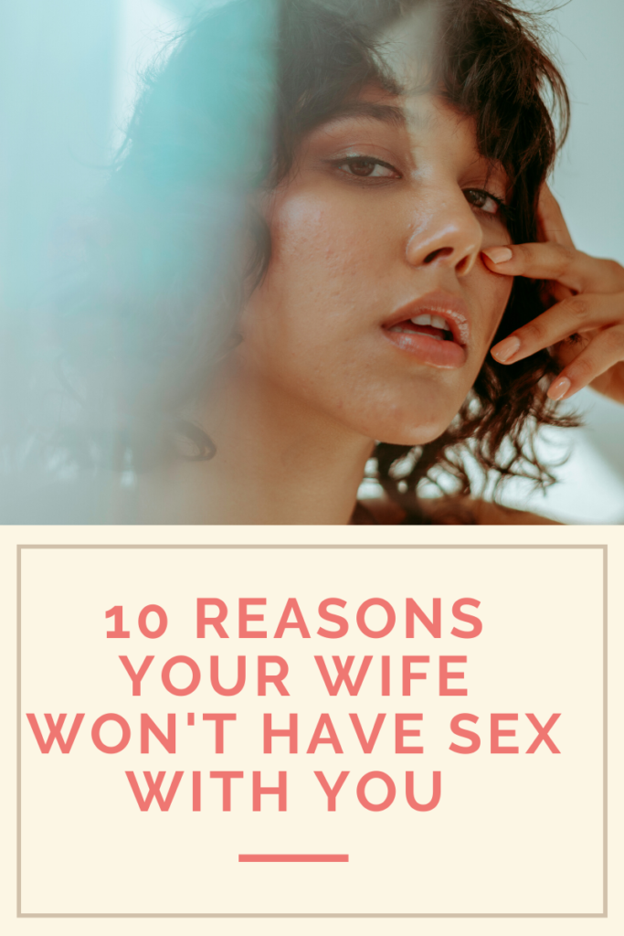 10 Reason Your Wife Doesnt Want To Have Sex Jn | Posts by