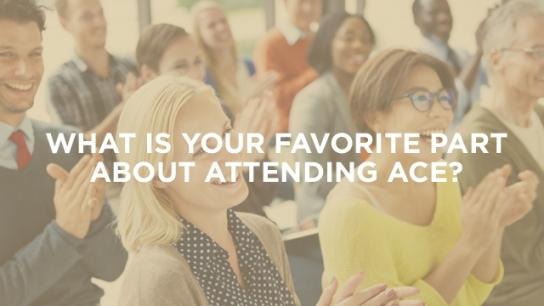 Why I Attend ACE: Dorothy Radermacher, CDM, CFPP