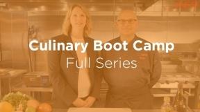 Culinary Boot Camp: Cooking Tools and Fundamentals