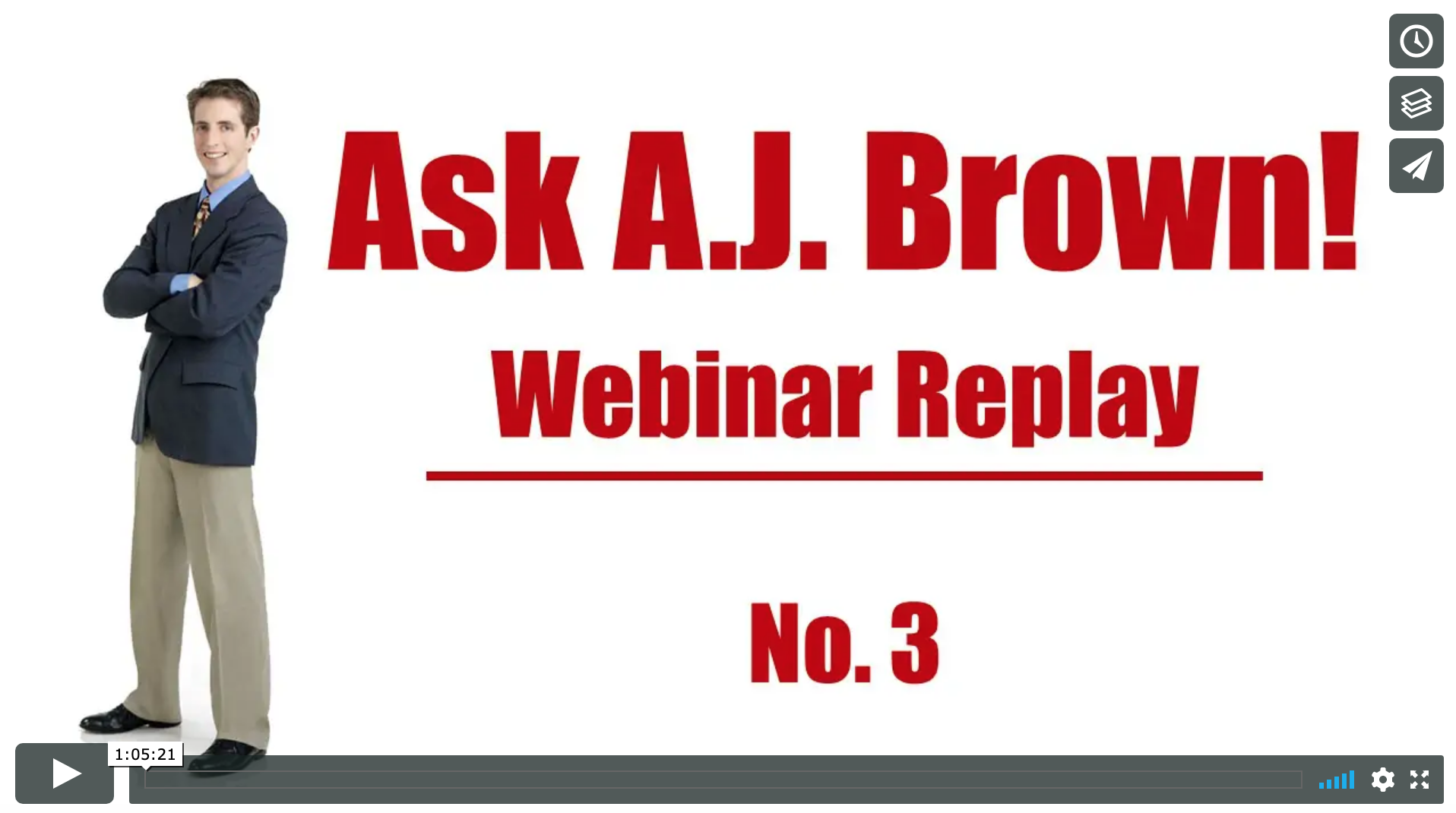 Ask A.J. Webinar Replay – No. 3