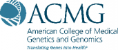 American College of Medical Genetics and Genomics - Translating Genes into Health