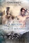 La Maison De Blue Mountain