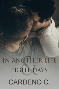 In Another Life & Eight Days