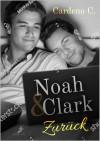 Noah & Clark: Zurück