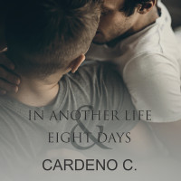 In Another Life & Eight Days Audio