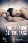Une Preuve de Courage