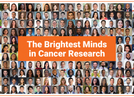 """Collage of all Class of 2021 Grant & Award recipients. In the center, it reads """"The brightest minds in cancer research"""" in white, layered on top of an orange rectangle"""