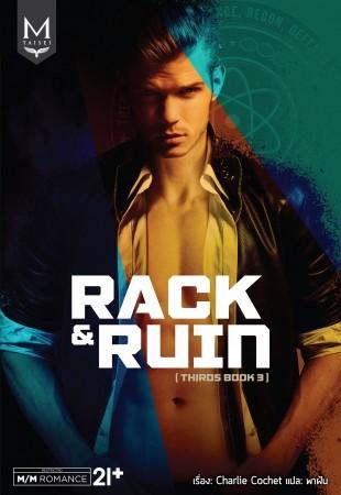 Rack & Ruin- Thai