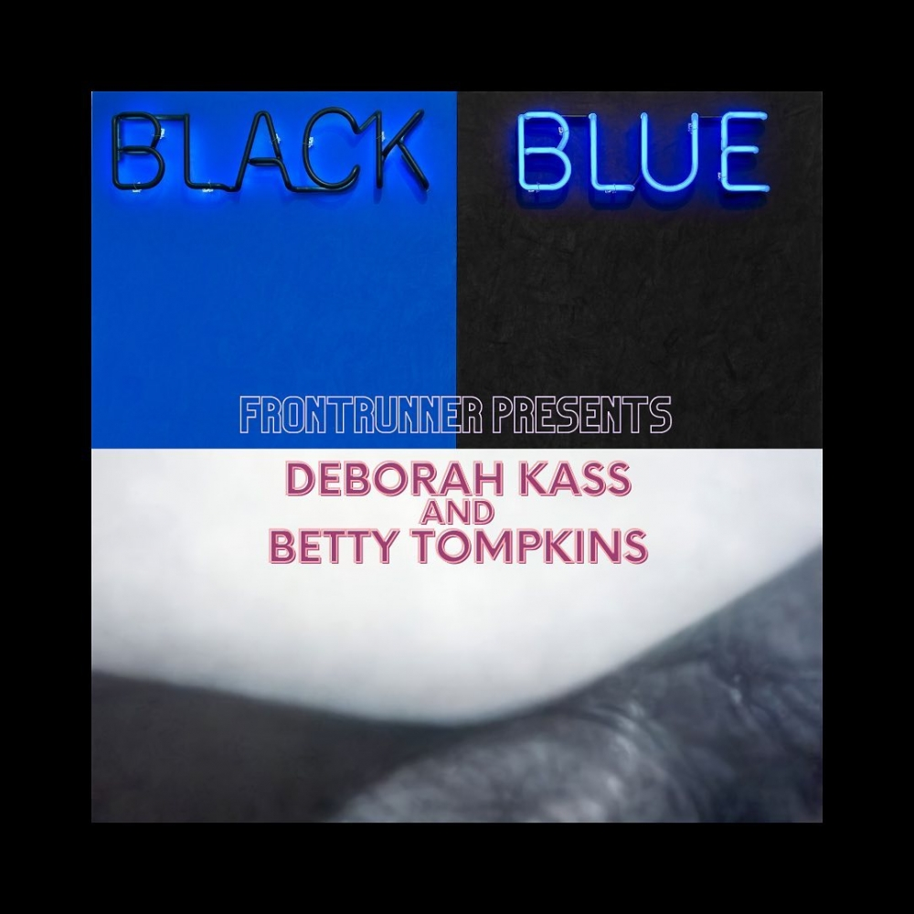 FRONTRUNNER Presents: Deborah Kass & Betty Tompkins
