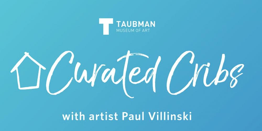 Curated Cribs Featuring Artist Paul Villinski