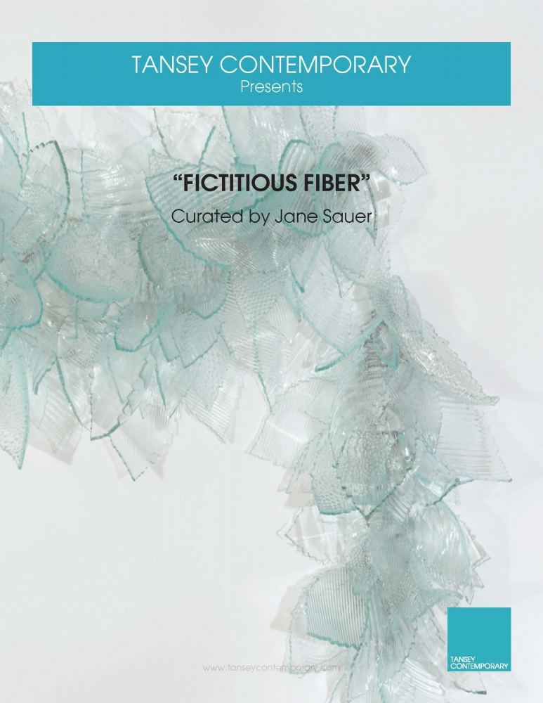 Fictitious Fiber Curated by Jane Sauer