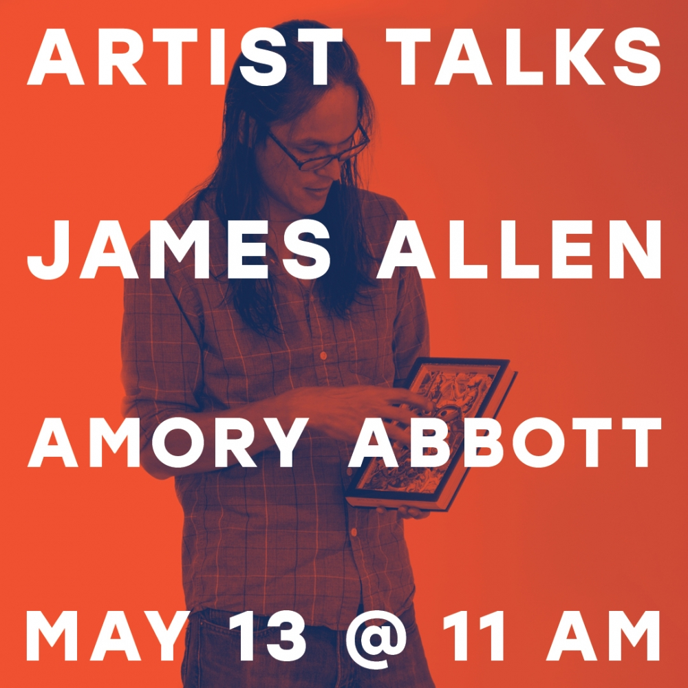 Artist Talks with James Allen and Amory Abbott