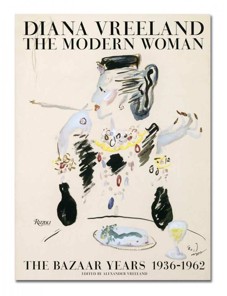 Diana Vreeland - Diana Vreeland: The Modern Woman - Rizzoli - Howard Greenberg Gallery - 2018