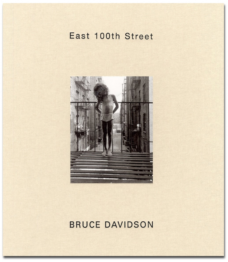 Bruce Davidson - East 100th Street - Howard Greenberg Gallery - St. Ann's Press - 2003 - Harlem