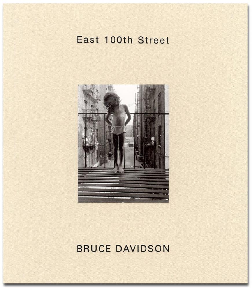 Bruce Davidson - East 100th Street - Howard Greenberg Gallery - St. Ann's Press - 2003 - Harlem