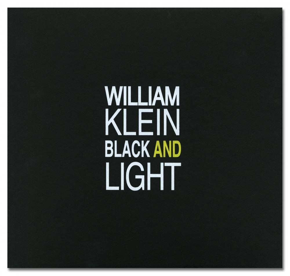 William Klein - Black and Light - Hackelbury Fine Art Ltd - Howard Greenberg Gallery - 2018