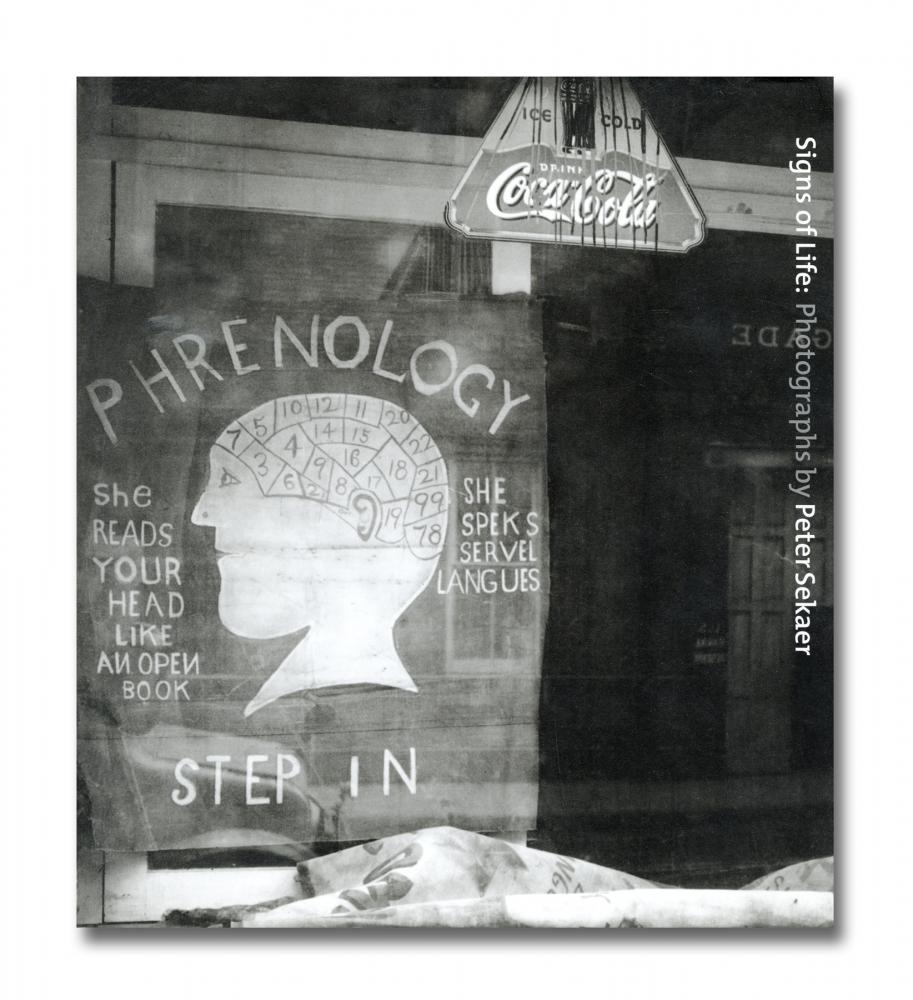 Peter Sekaer - Signs of Life: Photographs by Peter Sekaer - Steidl - Howard Greenberg Gallery - 2018