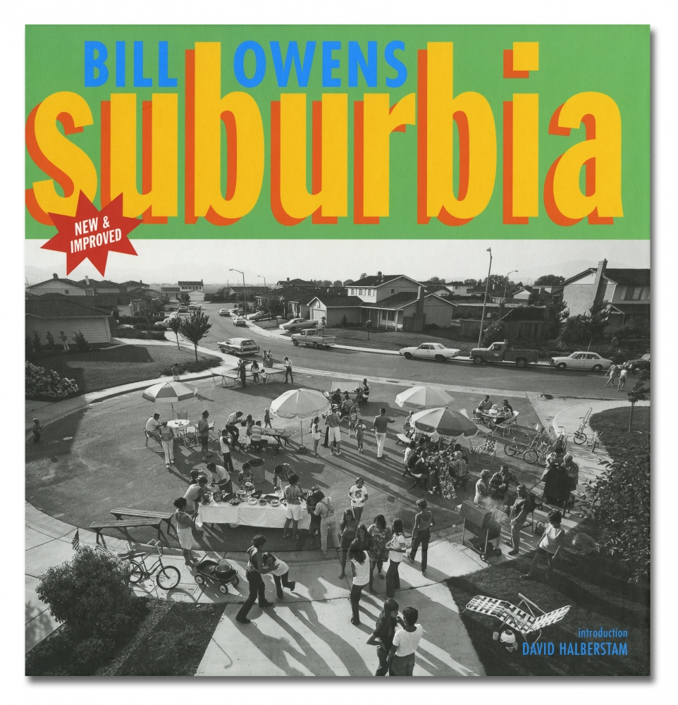 Bill Owens - Suburbia - Fotofolio - Howard Greenberg - 2018