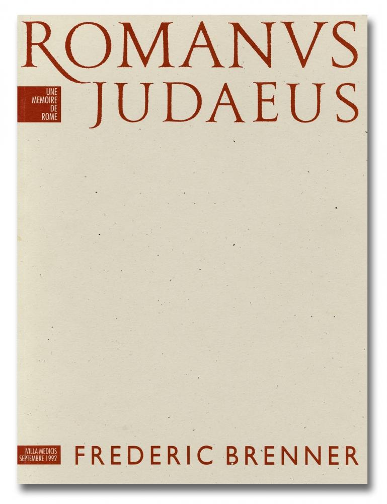 Frédéric Brenner - Romanus Judaeus - Howard Greenberg Gallery - 2018