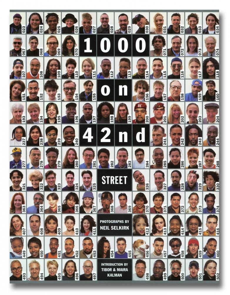 Neil Selkirk - 1000 on 42nd Street - powerHouse Books - Howard Greenberg Gallery - 2018
