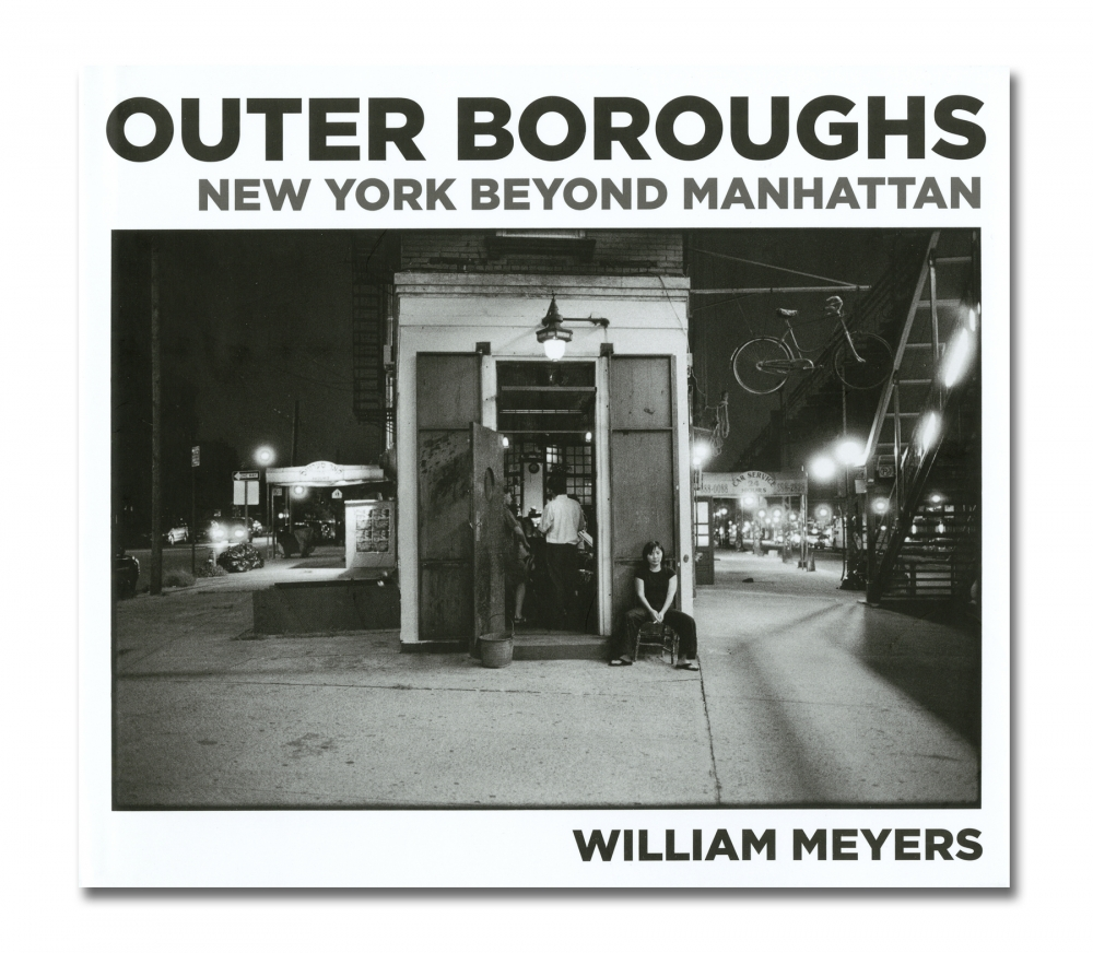 William Meyers - Outer Boroughs: New York Beyond Manhattan - Damiani - Howard Greenberg Gallery - 2018