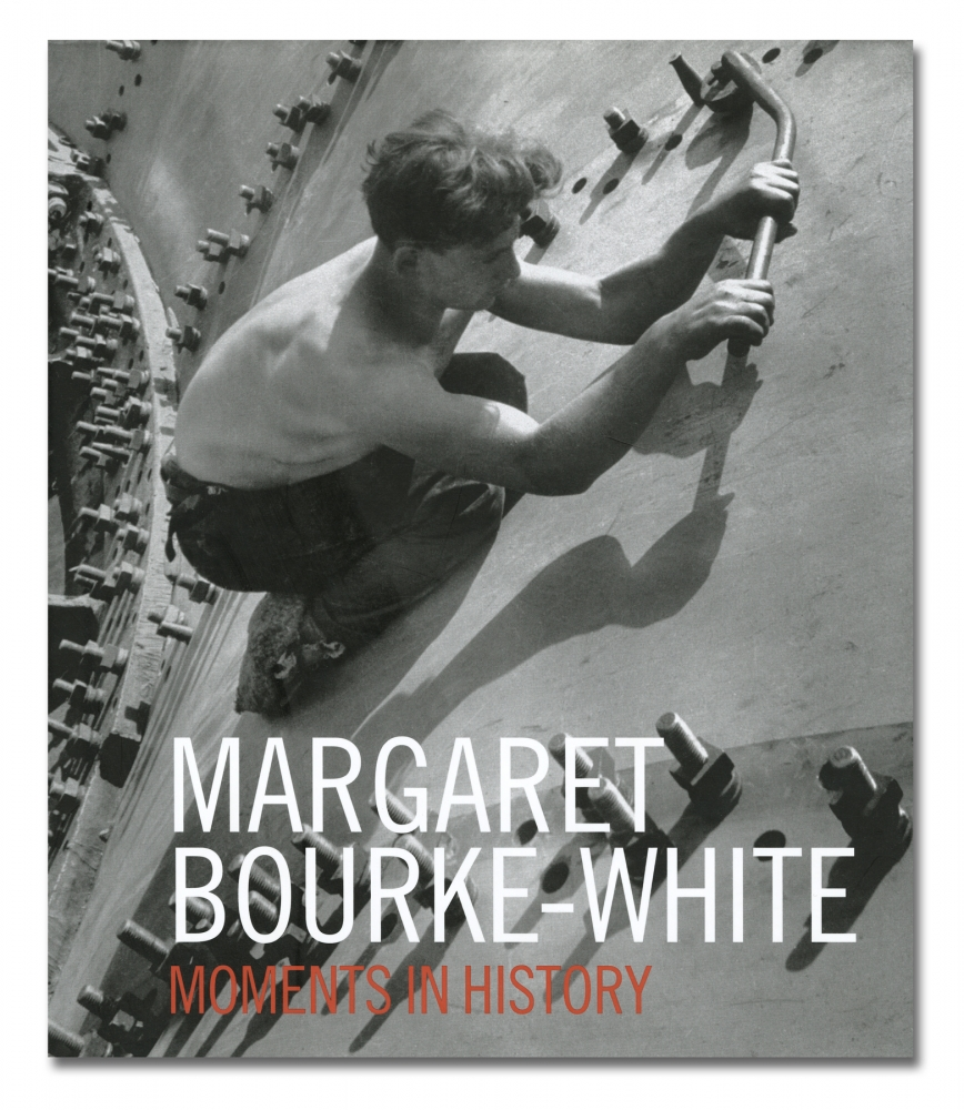 Margaret Bourke-White - Moments in History - Distributed Art Publishers - Howard Greenberg Gallery - 2018