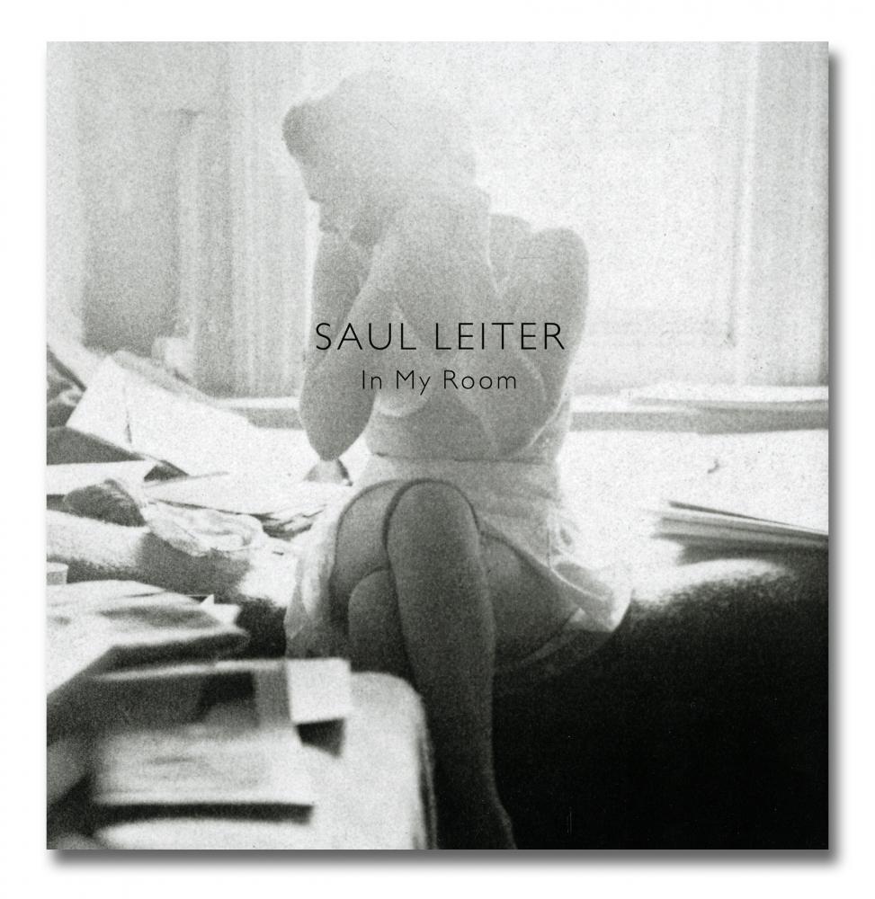Saul Leiter - In My Room - Steidl - Howard Greenberg Gallery - 2018