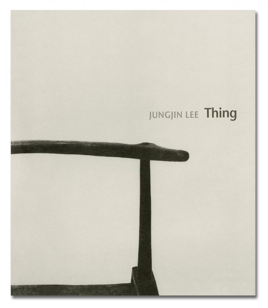 Jungjin Lee - Thing - Minseogak Publications - Howard Greenberg Gallery - 2018
