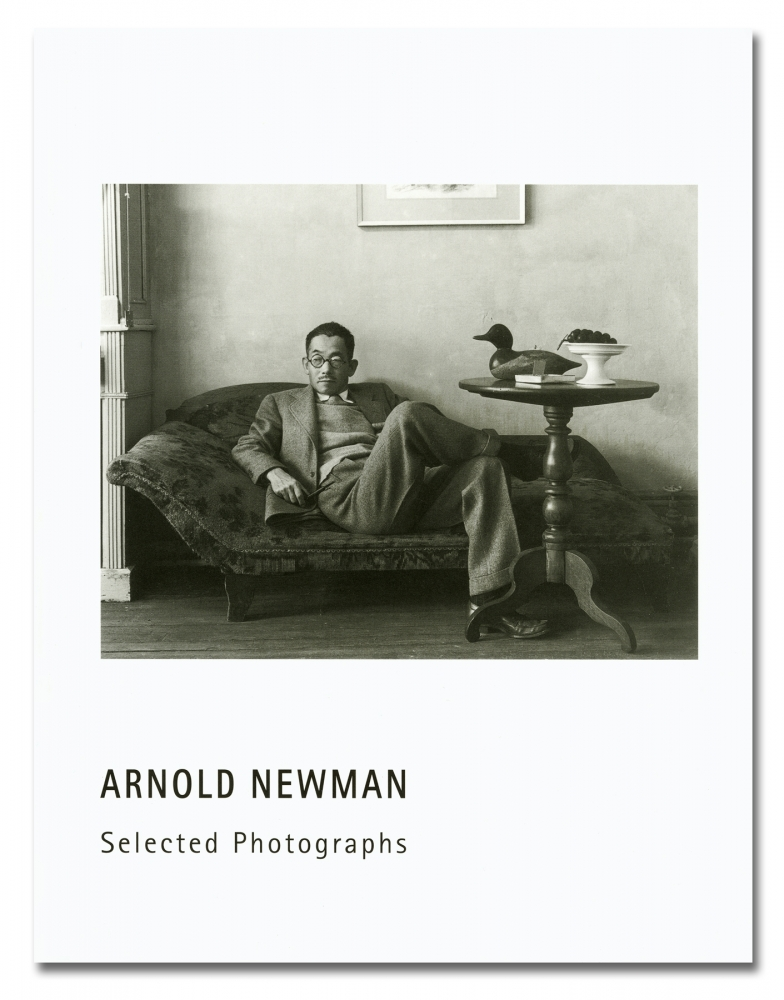Arnold Newman - Selected Photographs - Verlag Locher - Howard Greenberg Gallery - 2018
