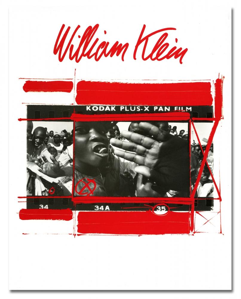 William Klein - Kodak Plus-X Pan Film - Howard Greenberg Gallery - 2018