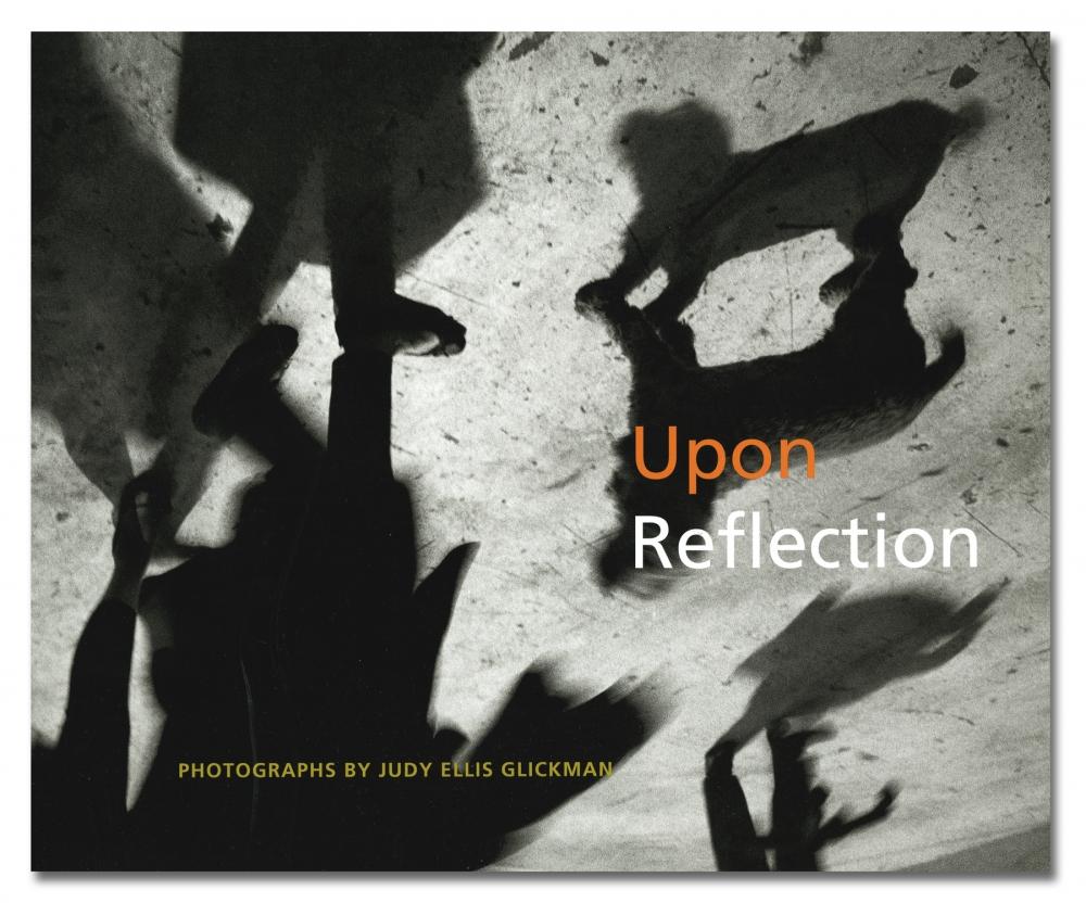 Judy Glickman Lauder - Upon Reflection - University of New England - Howard Greenberg Gallery - 2018