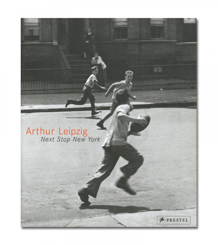 Arthur Leipzig - Next Stop New York - Prestel - Howard Greenberg Gallery - 2018