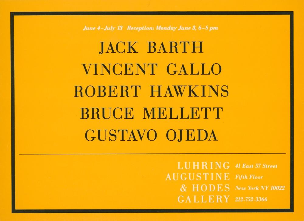 Jack Barth, Vincent Gallo, Robert Hawkins, Bruce Mellett, Gustavo Ojeda