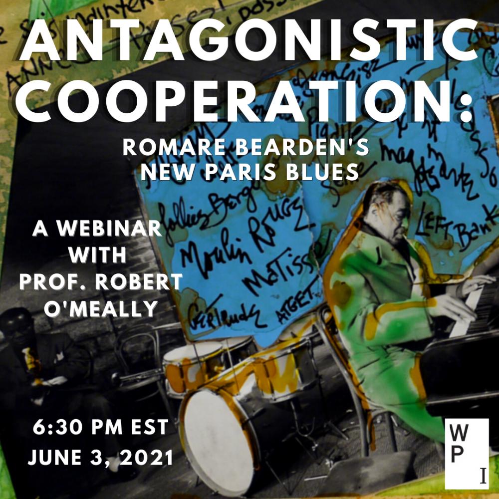 Antagonistic Cooperation: Romare Bearden's New Paris Blues
